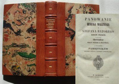 Panowanie Walezjusza i Batorego 1849 r. ładny egz. 750 zł